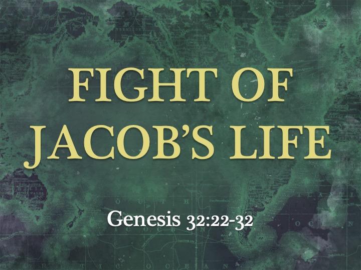 Fight of Jacob's Life