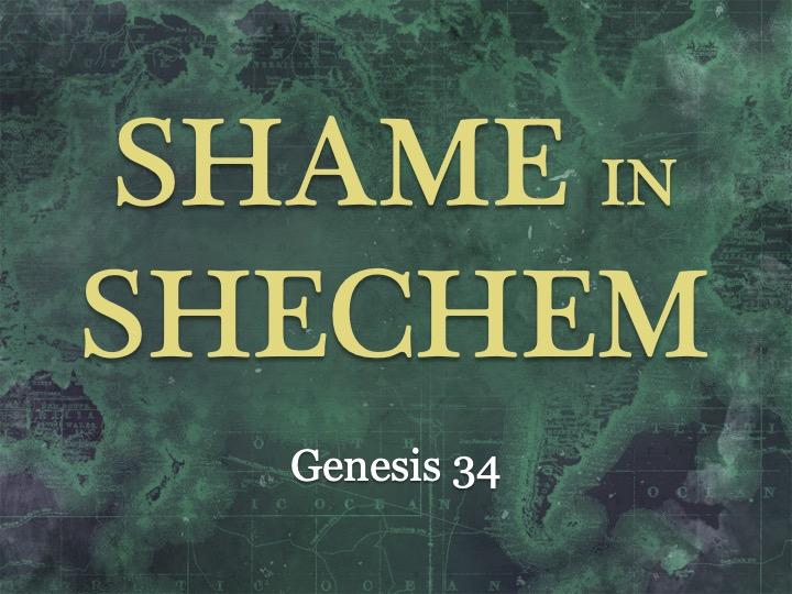 Shame in Shecham