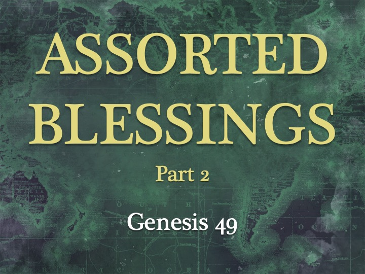 Assorted Blessings Part 2