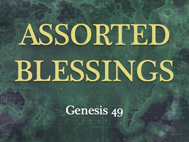 Assorted Blessings