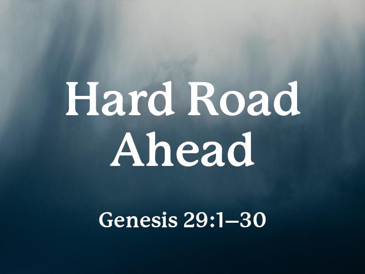 Hard Road Ahead