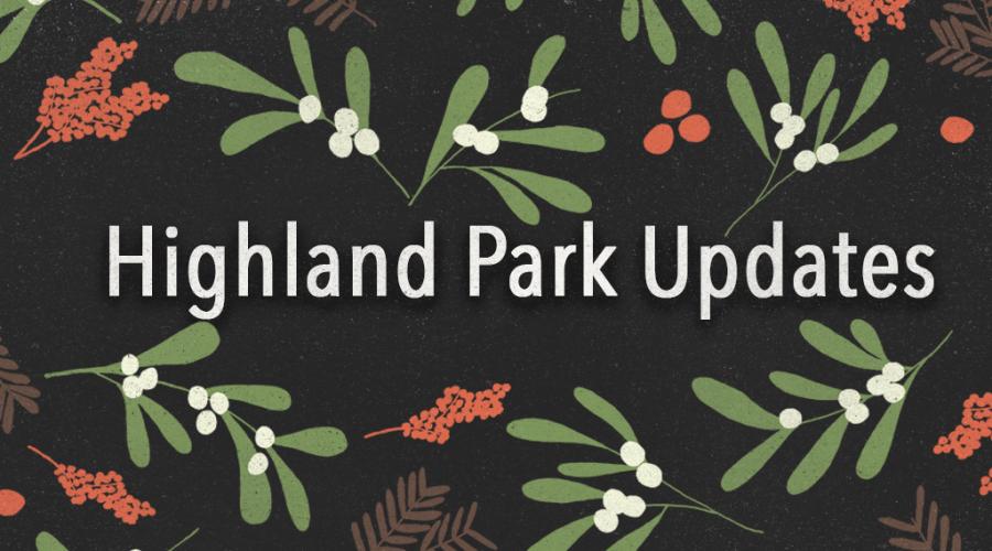 Highland Park Updates