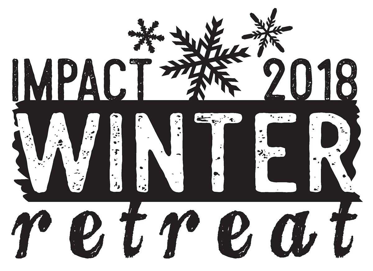 IMPACT: Winter Retreat 2018 – Session 2