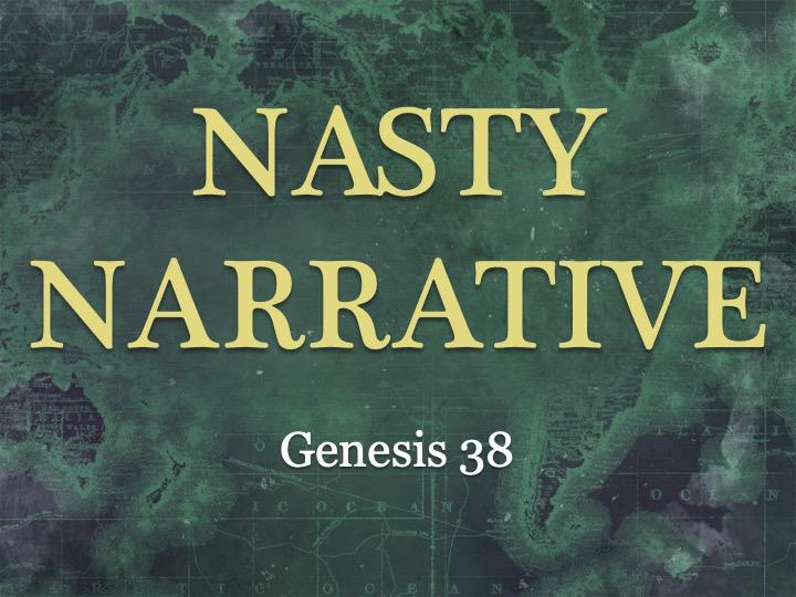 Nasty Narrative